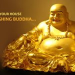 Brightening up your house with the Laughing Buddha…
