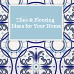 Tile and Flooring ideas for home