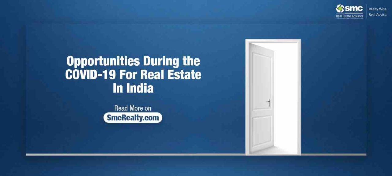 Opportunities during the COVID-19 for Real Estate in India