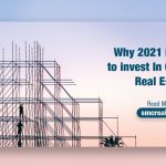 Why 2021 is the year to invest In Commercial Real Estate?