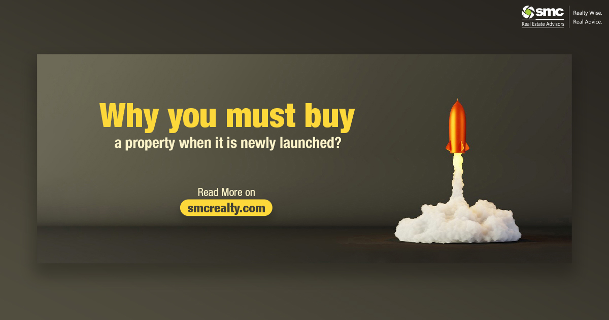 Must Buy A Property When It Is 'Newly Launched'